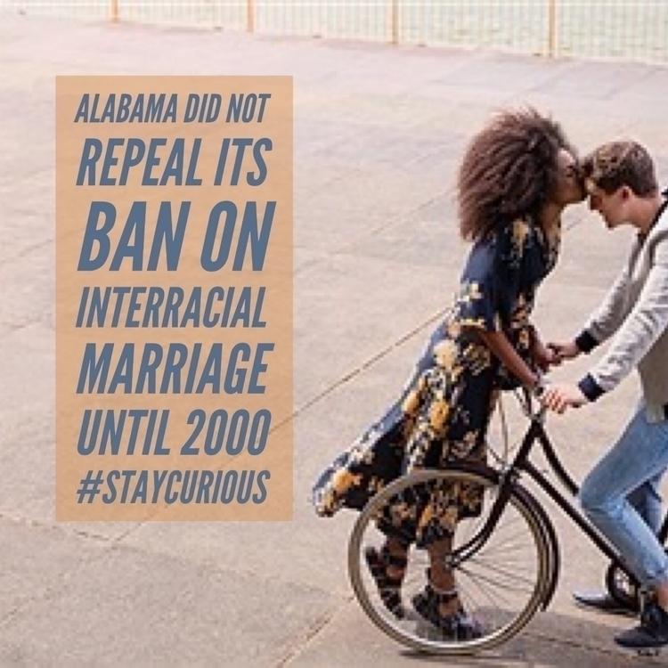 Alabama repeal ban interracial  - curionic | ello