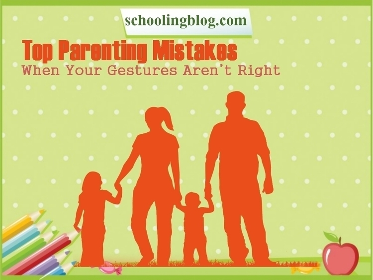 Top Mistakes Committed Parents  - anneqkg | ello