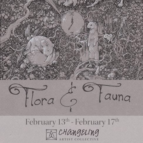 Flora & Fauna - February 20 - changelingartistcollective | ello