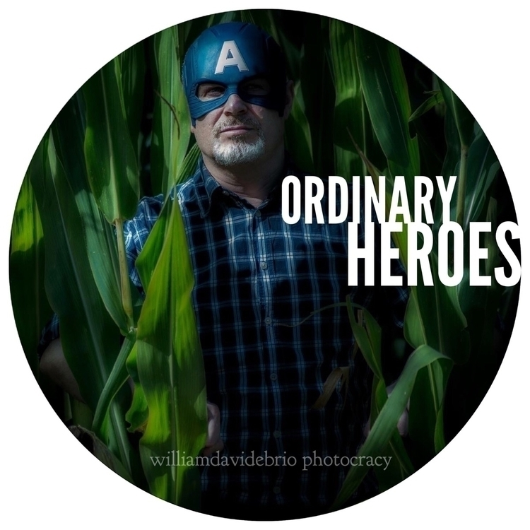 """Ordinary Heroes"" Portfolio 201 - williamdavidebrio 