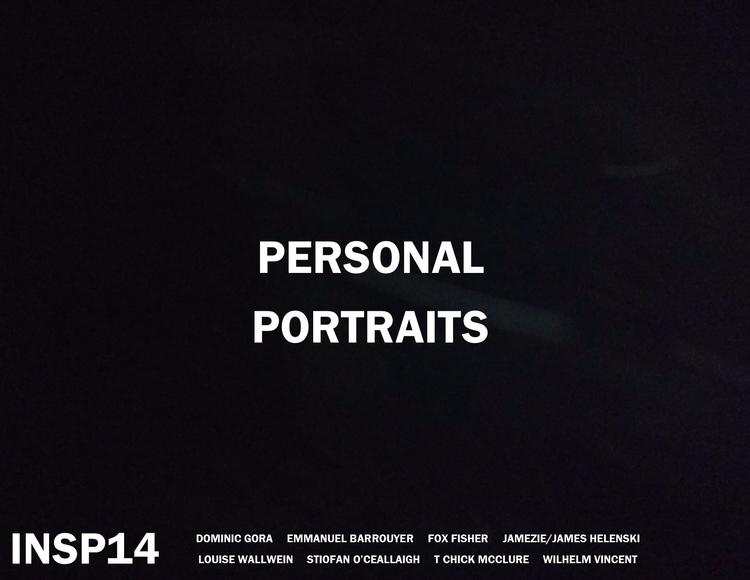 ***INSP14: PERSONAL PORTRAITS** - johnhopper | ello