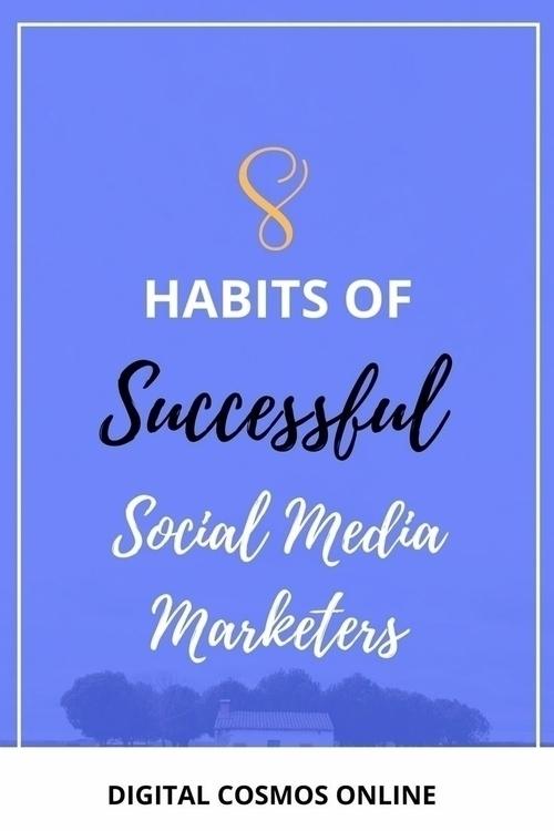 8 Habits Successful Social Medi - shrutifromdc | ello