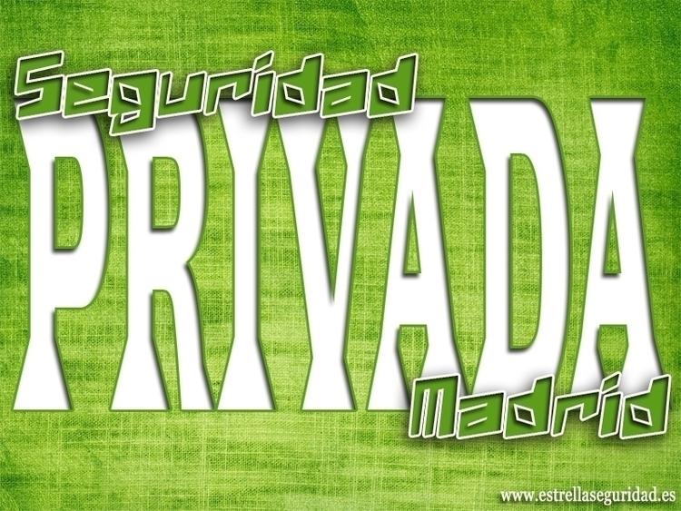 seguridad privada madrid es alg - seguridadprivadamadrid   ello