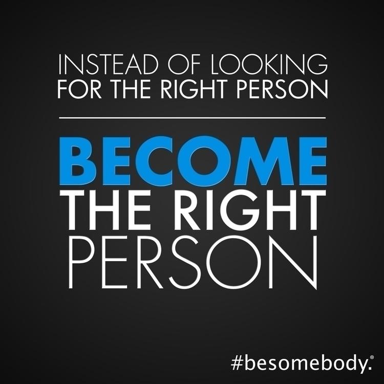 person. person - BeSomebody, wednesdaywisdom - esquirephotography | ello