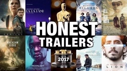 Honest Trailers mocks 2017 Osca - bonniegrrl   ello