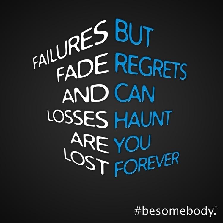 Failures fade losses lost. regr - esquirephotography | ello
