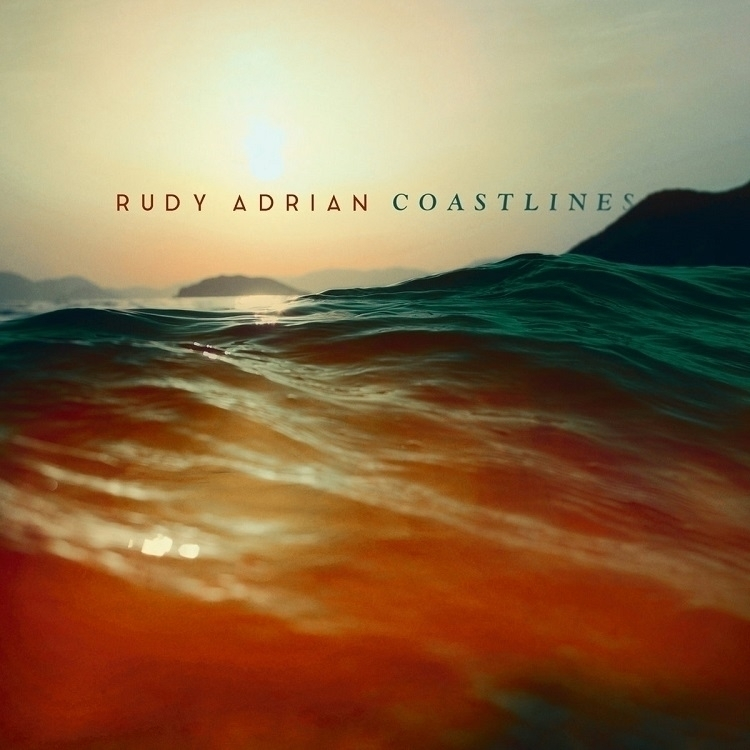 review Coastlines CD Rudy Adria - richardgurtler | ello
