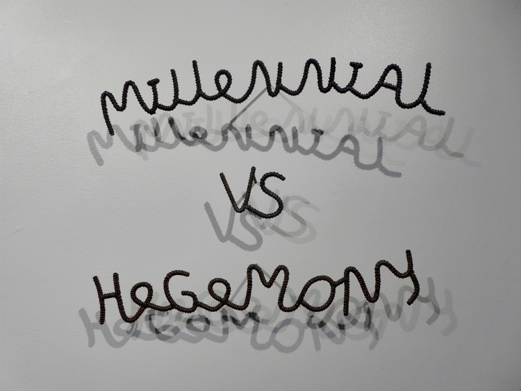 Millennial Hegemony, 2017. Stee - caorline | ello