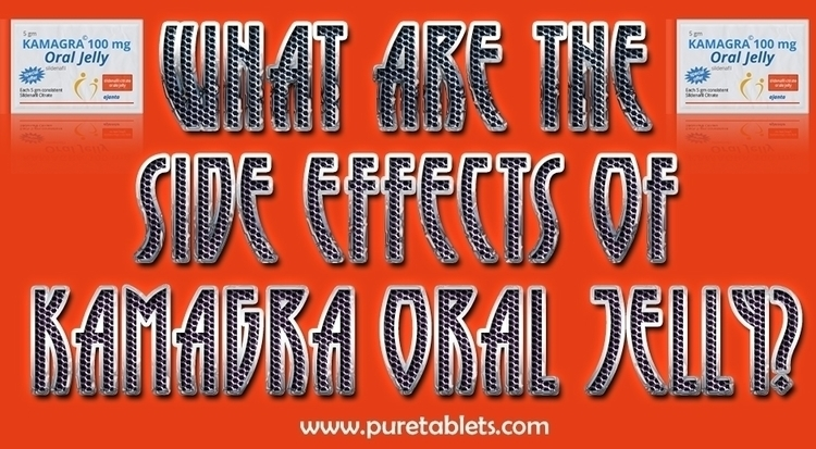 Side Effects Kamagra Oral Jelly - puretablets   ello