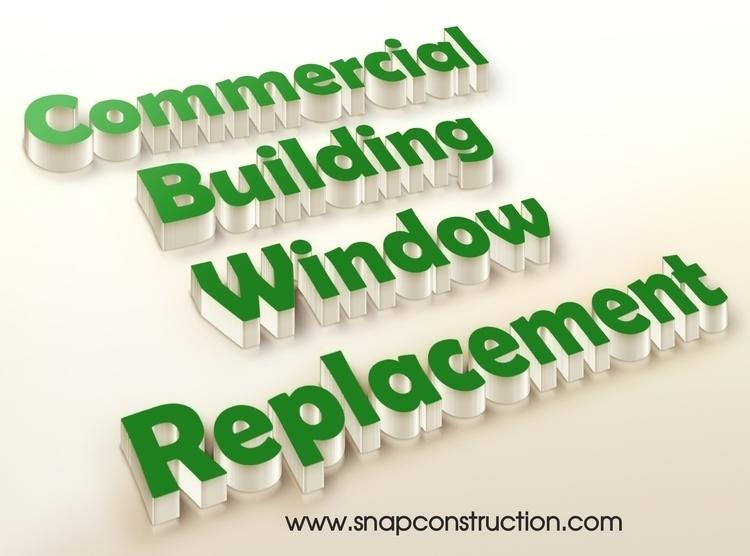 Commercial building window repl - snapconstruction | ello