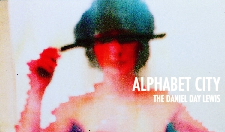ALPHABET CITY Daniel Day Lewis - jkalamarz | ello