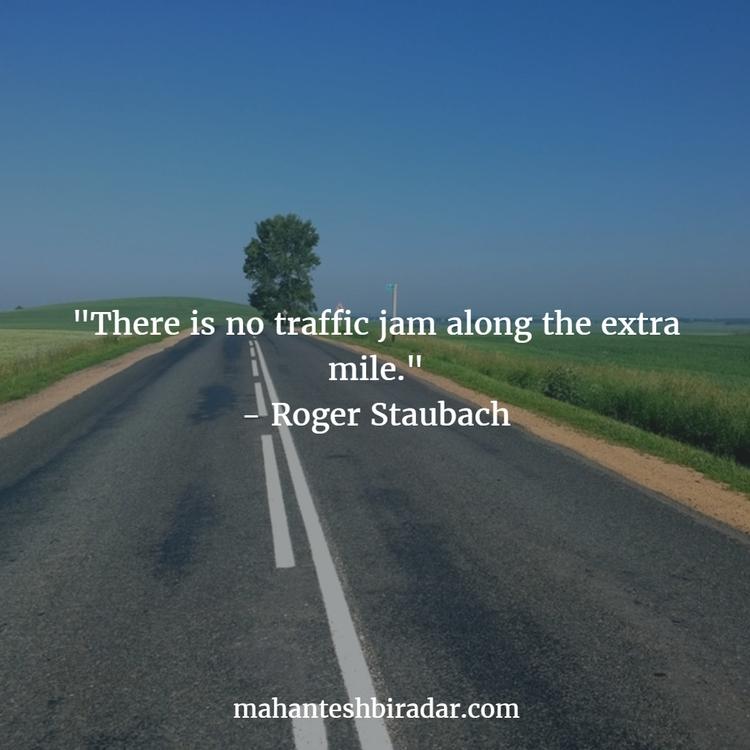 traffic jam extra mile. - Roger - dailyinspiration | ello