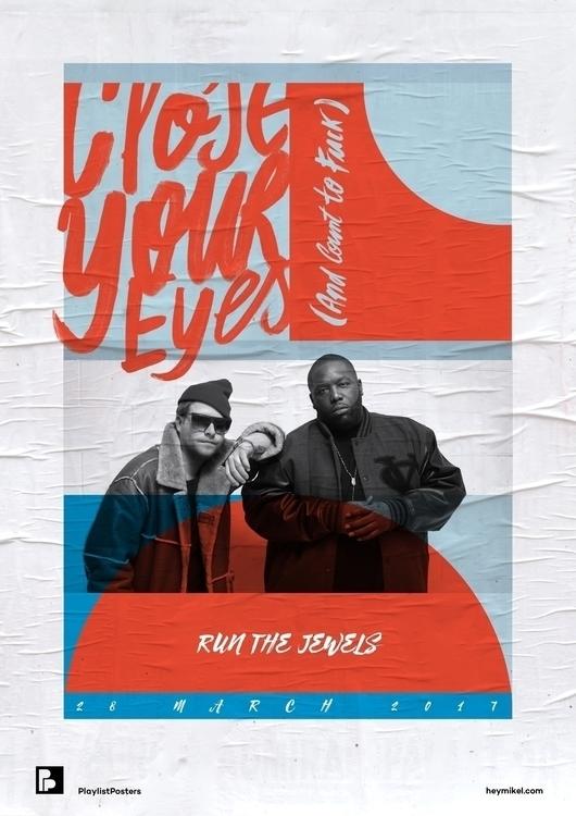 Playlist-posters // Run Jewels  - heymikel | ello
