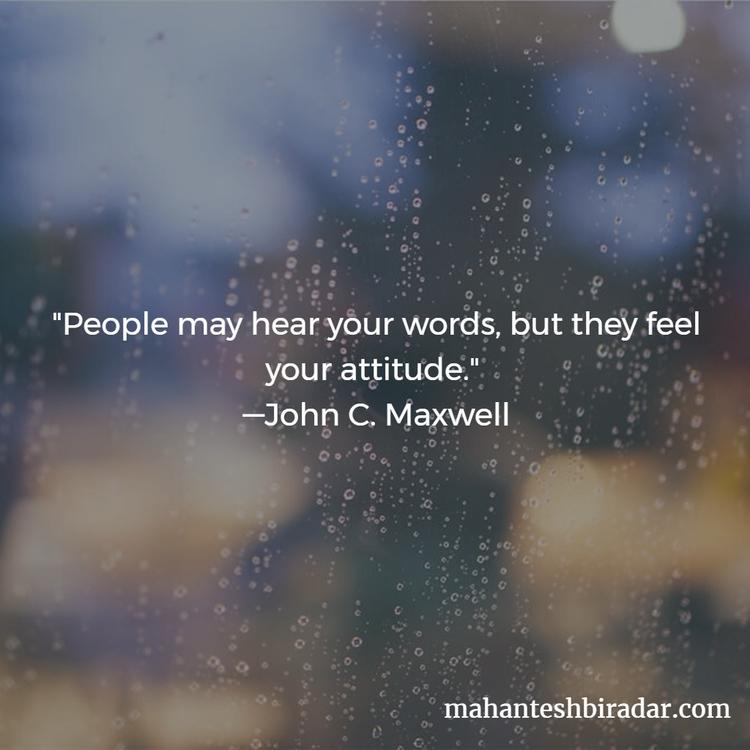 People hear words, feel attitud - dailyinspiration | ello