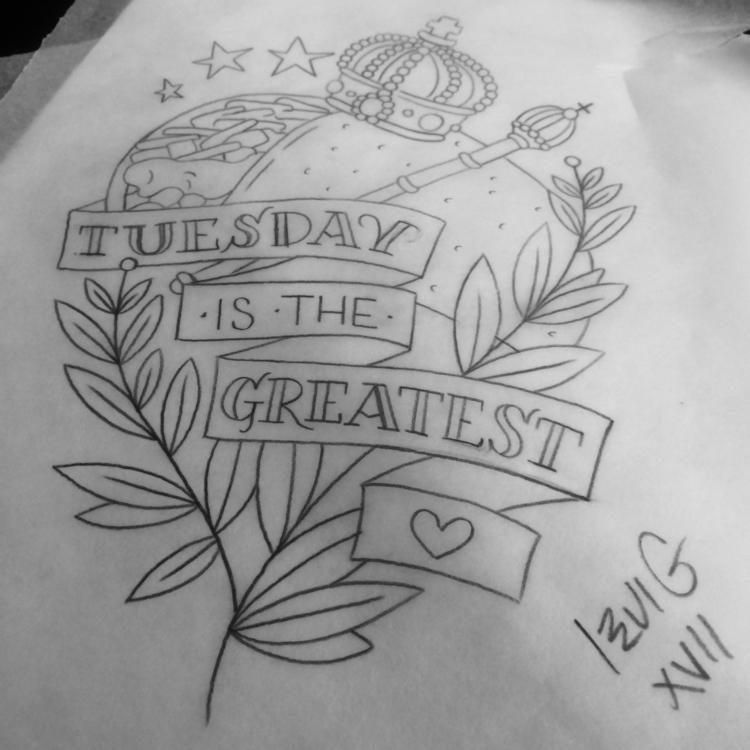 Taco#Tuesday., tattooidea, sketch - levigreenacres | ello