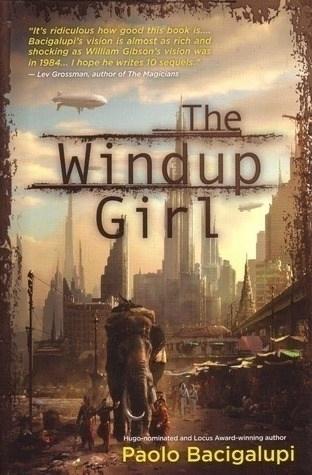 Book review. Title: Windup Girl - paulkater | ello