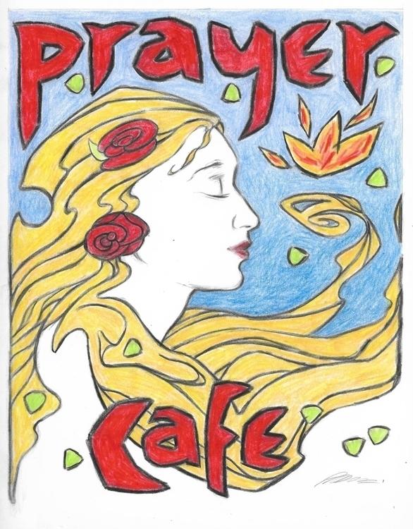 Prayer Cafe - Poster, Drawing, Woman - philmac-1244 | ello