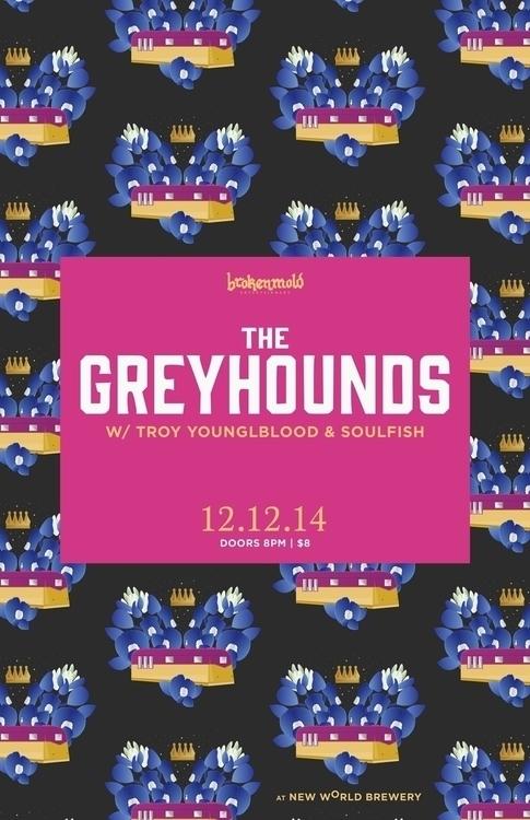 brokenmold - Greyhounds Gig Pos - aznmade | ello