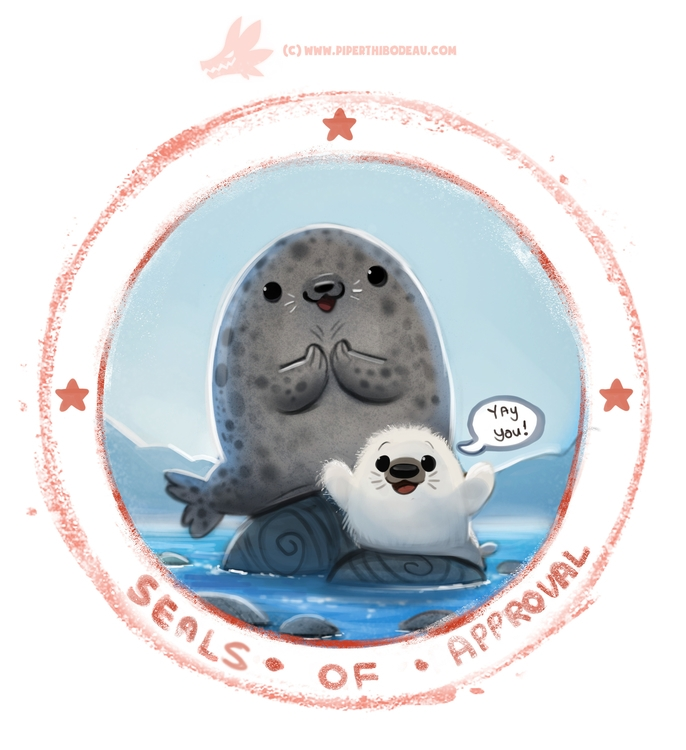 Daily Paint Seals Approval - 1232. - piperthibodeau | ello