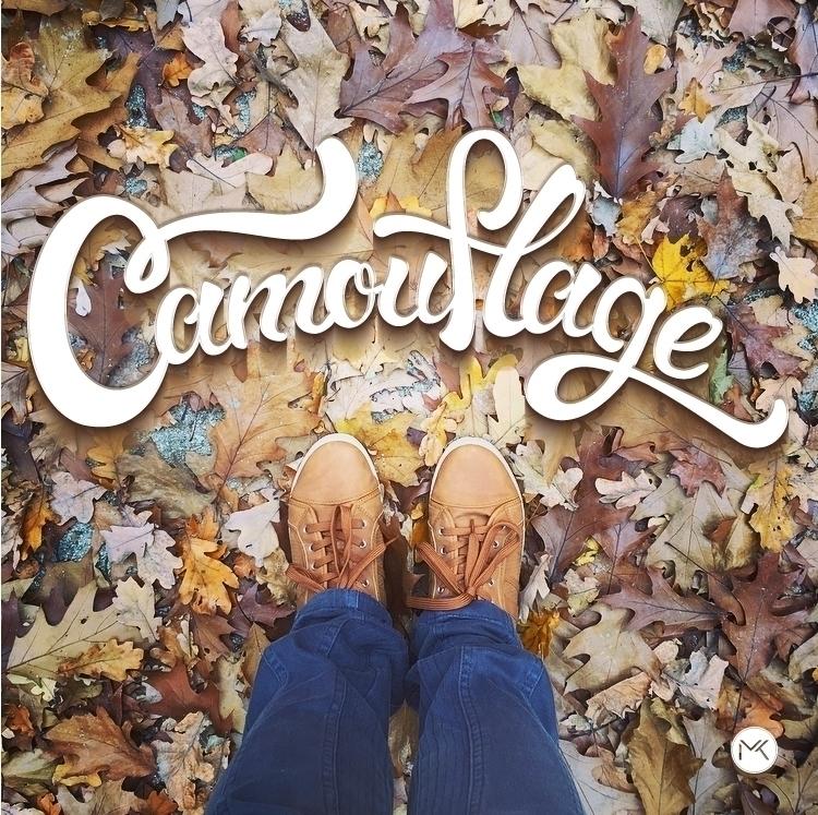 Camouflage - autumn, lettering, typography - marketa_konta | ello
