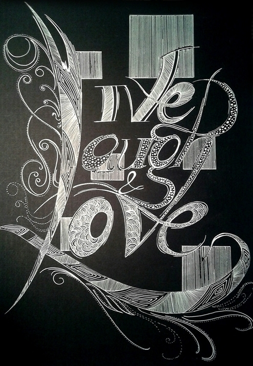 Live, laugh love - calligraphy, handdrawn - akash-1439 | ello