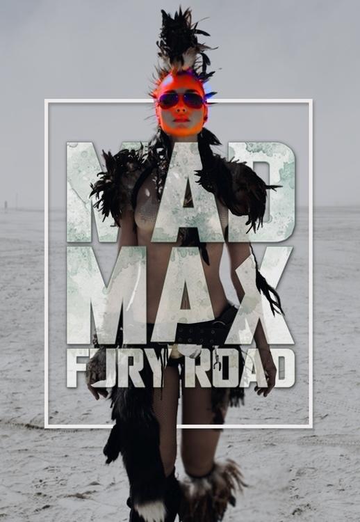 Mad Max Poster - #Digitalart - tushar-9434 | ello