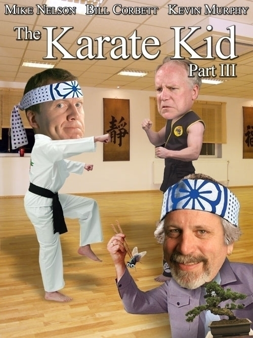 Karate Kid poster RiffTrax - MST3K - jasonmartin-1263 | ello
