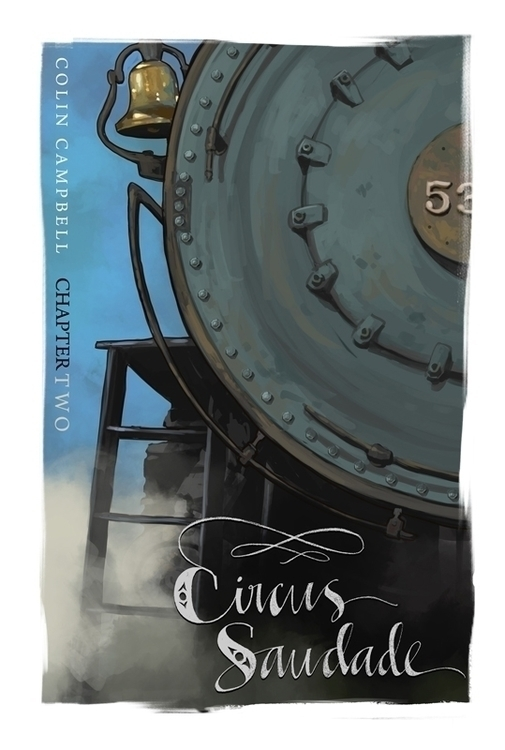 Circus Saudade - Cover Chapter  - ccampbellart | ello