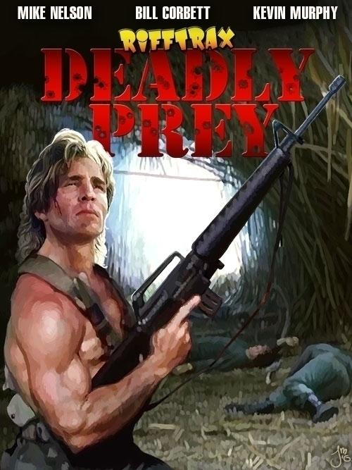 RiffTrax: Deadly Prey - MST3K, DeadlyPrey - jasonmartin-1263 | ello