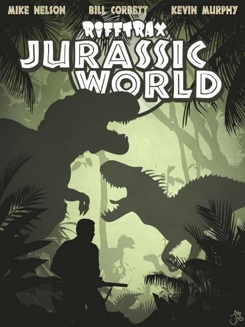 Jurassic World RiffTrax - MST3K - jasonmartin-1263 | ello