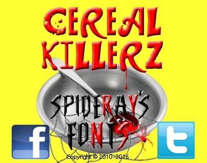 Cereal Killerz idea day eating  - spideraysfonts-1396 | ello