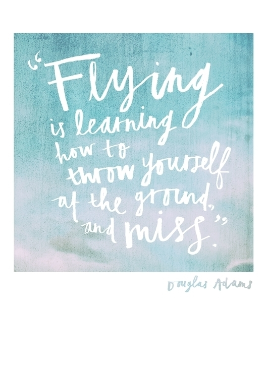 Flying learning throw ground - typography - lisaprisk | ello
