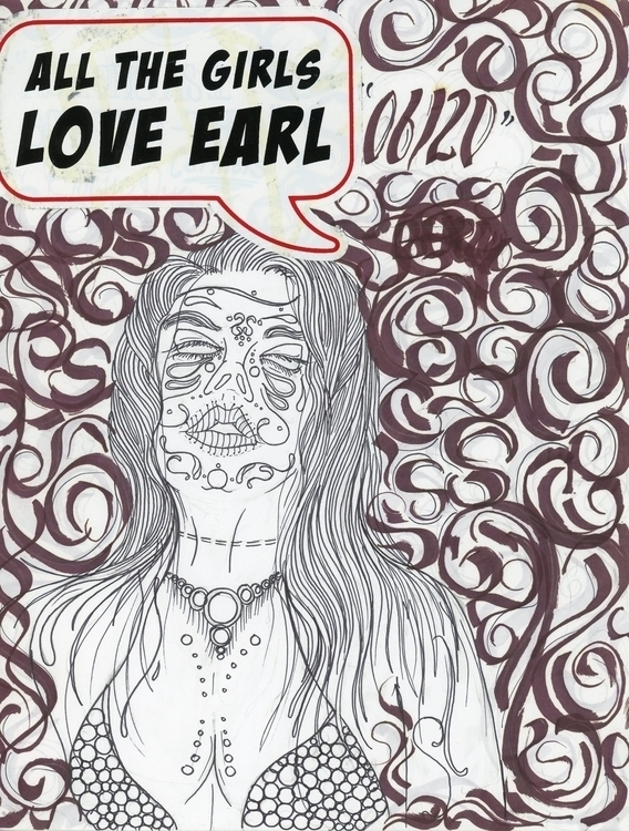 Girls Love Earl - fernandogarcia-8646 | ello