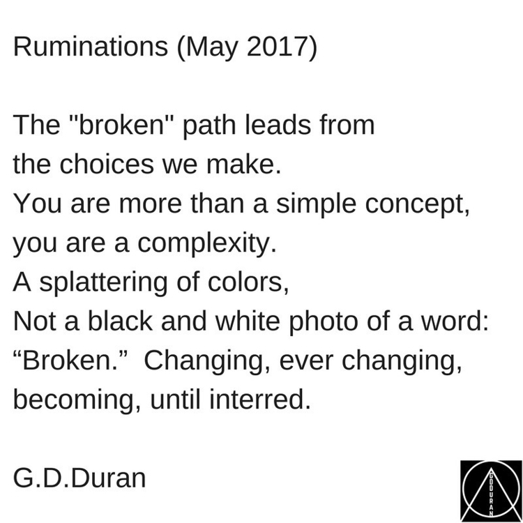 "Ruminations 2017) ""broken"" path - gdduran 