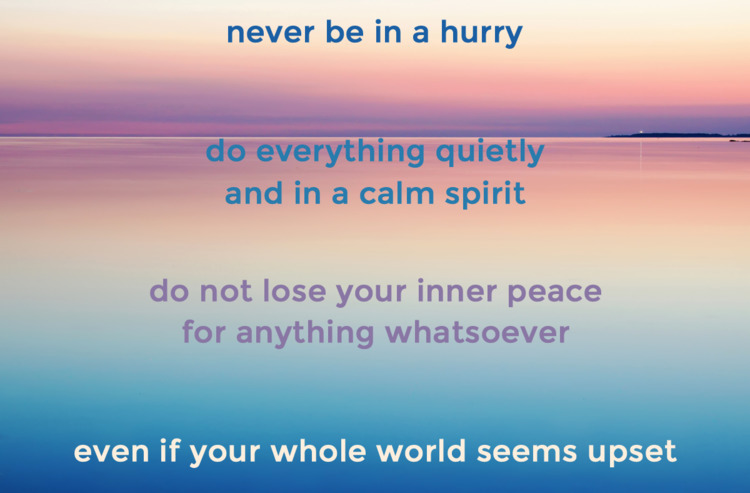 hurry; quietly calm spirit. los - quotes | ello