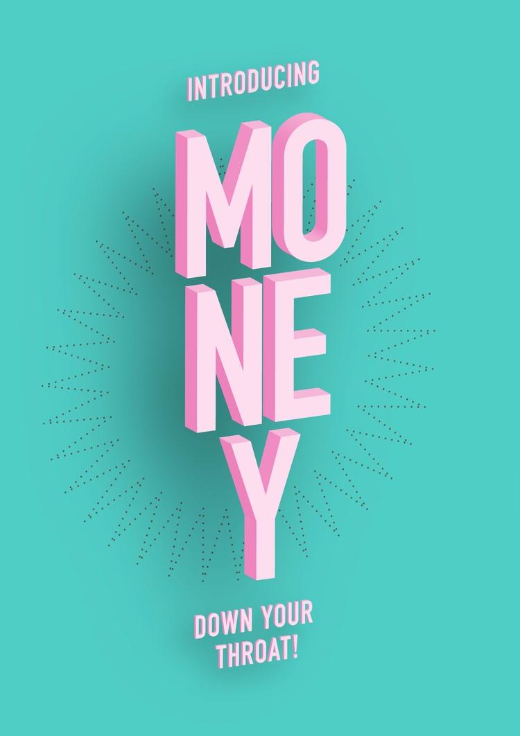 Money! - shutupandance | ello