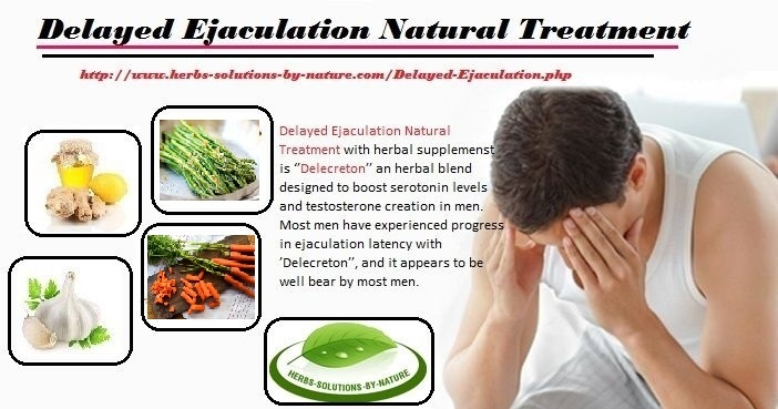 Delayed Ejaculation Natural Tre - herbs-solutions-by-nature | ello