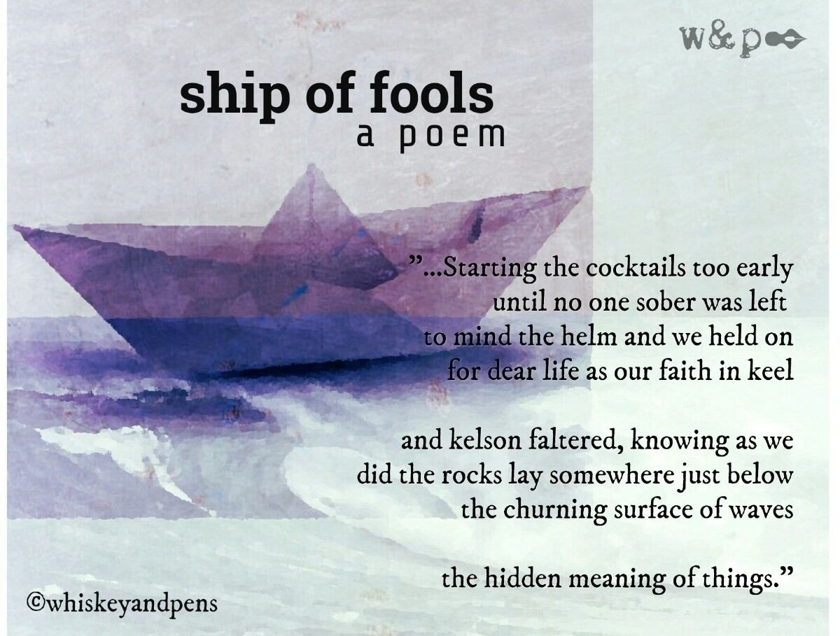 > SHIP FOOLS day, ignoring o - whiskeyandpens | ello