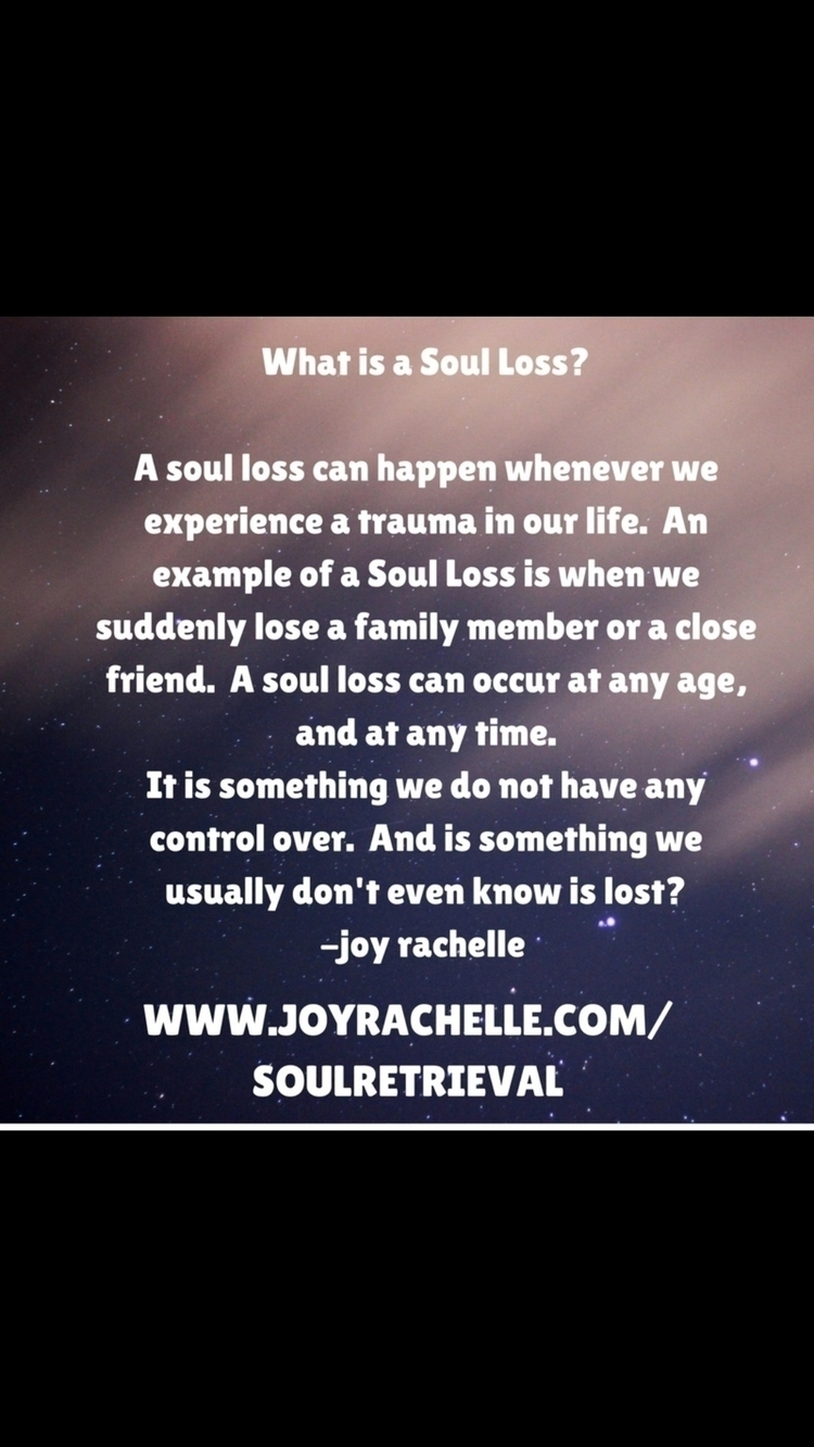Soul Retrieval Session month. i - joyrachelle | ello