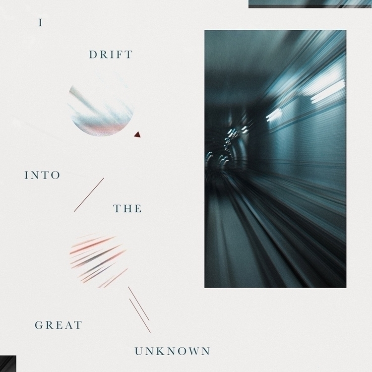 008 /// Great unknown  - art, design - harveydustin | ello