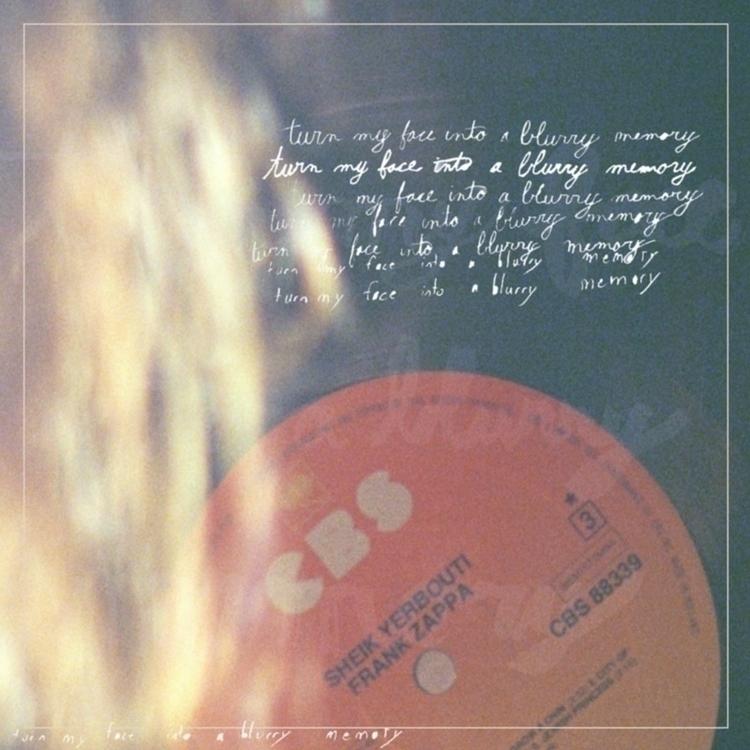007 /// Blurry memory  - art, design - harveydustin | ello