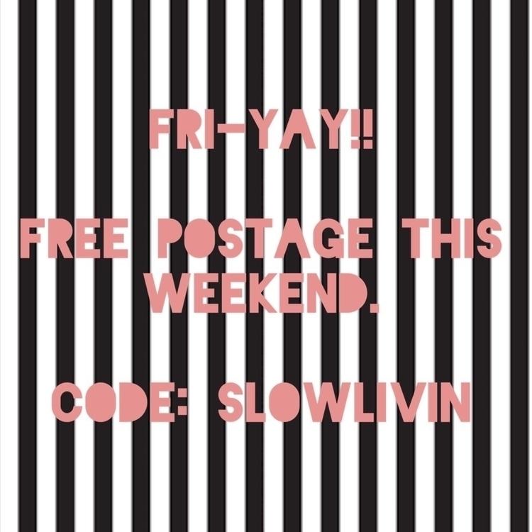 Free postage code: SLOWLIVIN - oddsandevie | ello