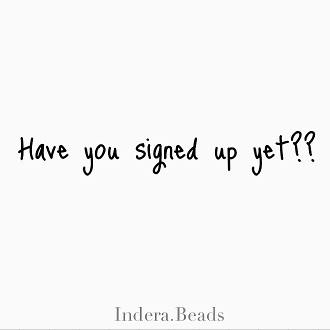 signed VIP newsletter 6 days BI - inderabeads   ello