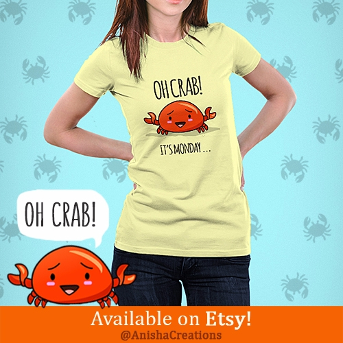 CRAB! Monday! worry, Crabby Day - anishacreations | ello