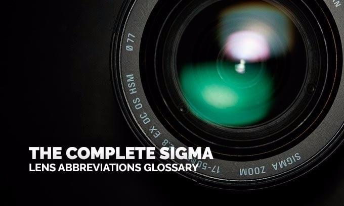read Sigma Lens Abbreviations - photography - wxzhuo | ello