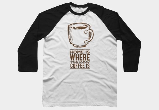 Home Good Coffee - coffee, tshirt - littlebunnysunshine | ello