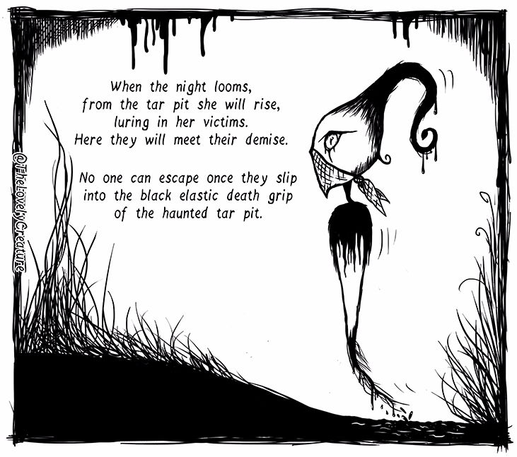 haunted tar pit - spooky, rhyme - thelovelycreature | ello
