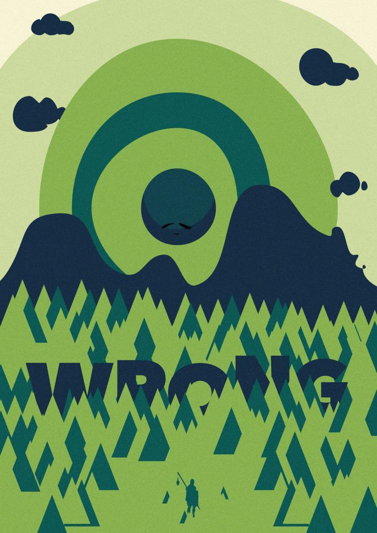 Wrong. 22 - 365, design, poster - theradya | ello