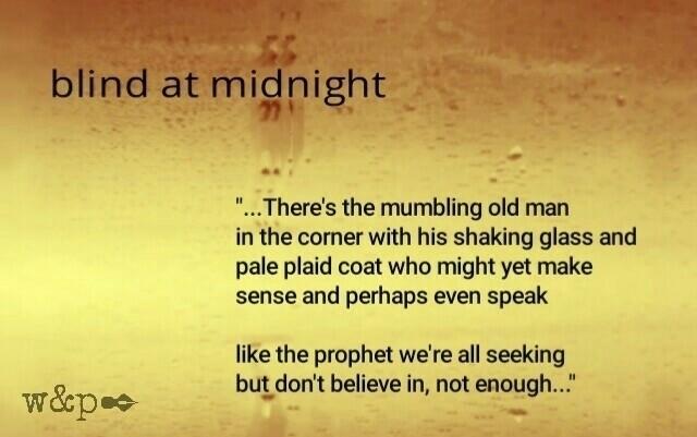 > Blind Midnight blind leadi - whiskeyandpens | ello