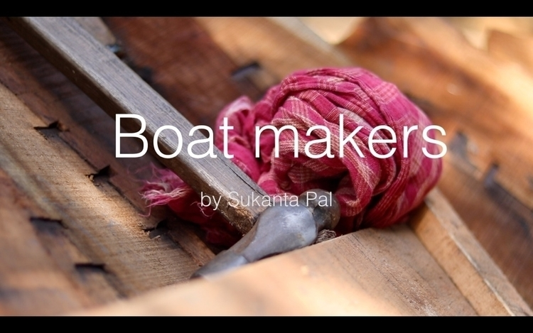 Balagarh Boat Making - Film, Creator - isukantapal   ello